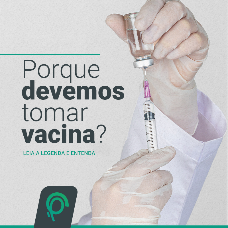 Porque devemos tomar vacina_PESCOP